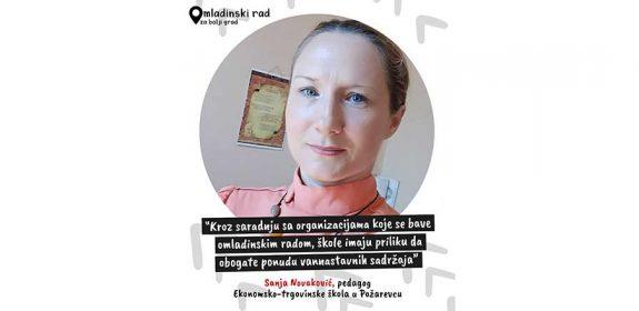 """Sanja Novaković: """"Kroz saradnju sa organizacijama koje se bave omladinskim radom, škole imaju priliku da obogate svoje vannastavne sadržaje"""""""